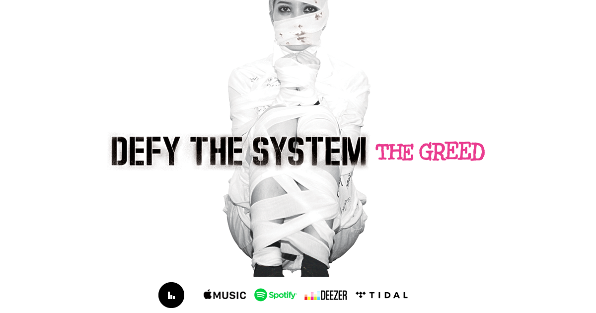THE GREED - Defy The System