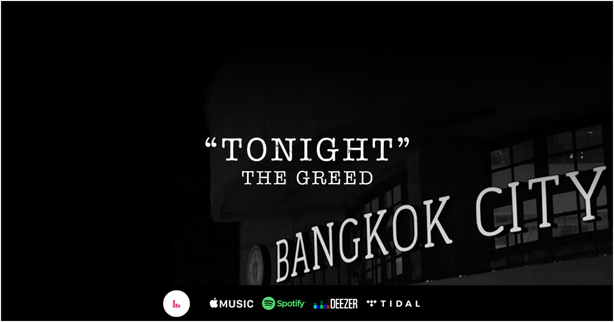 New Song - Tonight THE GREED